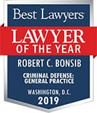 Best Lawyer(R) | 2019 - Lawyer of the Year | Robert C. Bonsib - Criminal Defense: General Practice | Washington, D.C.